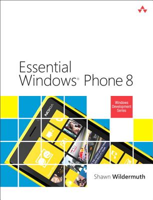 Essential Windows Phone 8 By Wildermuth, Shawn
